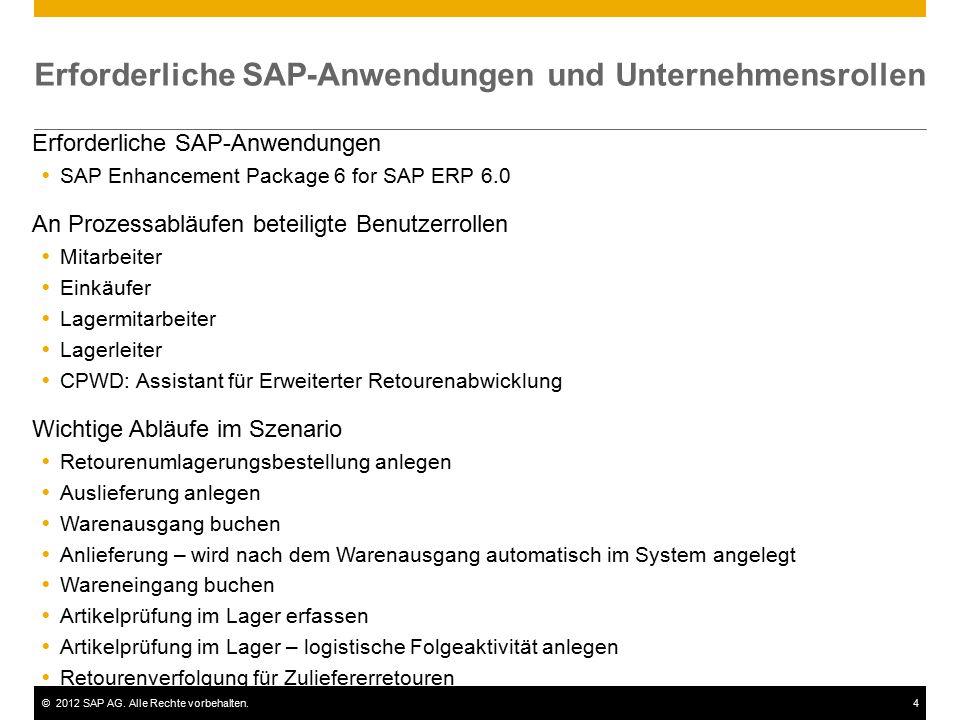 ©2012 SAP AG. Alle Rechte vorbehalten.4 Erforderliche SAP-Anwendungen und Unternehmensrollen Erforderliche SAP-Anwendungen  SAP Enhancement Package 6