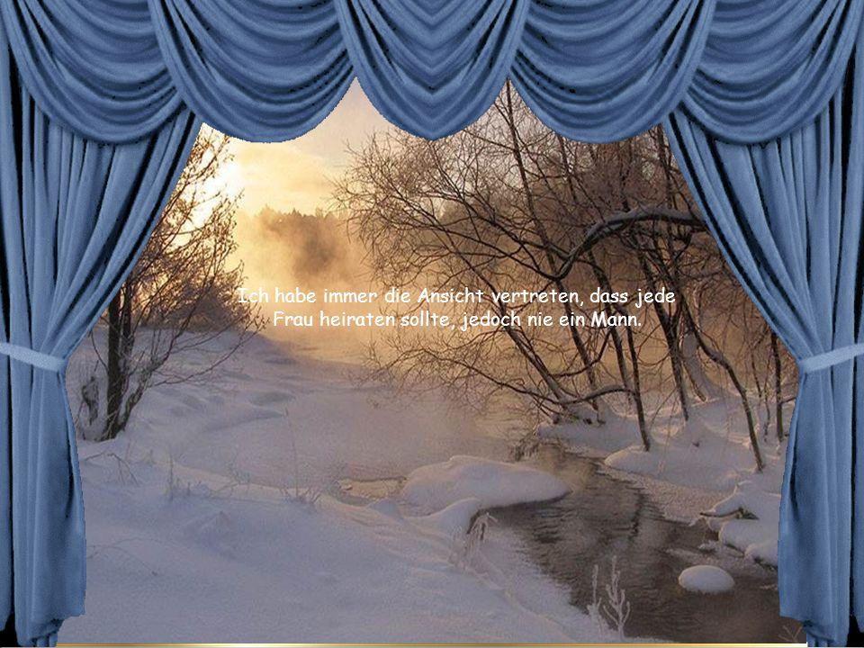 Ein konsequenter Mensch glaubt an das Schicksal, ein launenhafter an den Zufall.