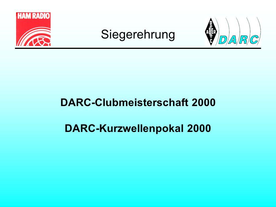 Siegerehrung DARC-Clubmeisterschaft 2000 DARC-Kurzwellenpokal 2000