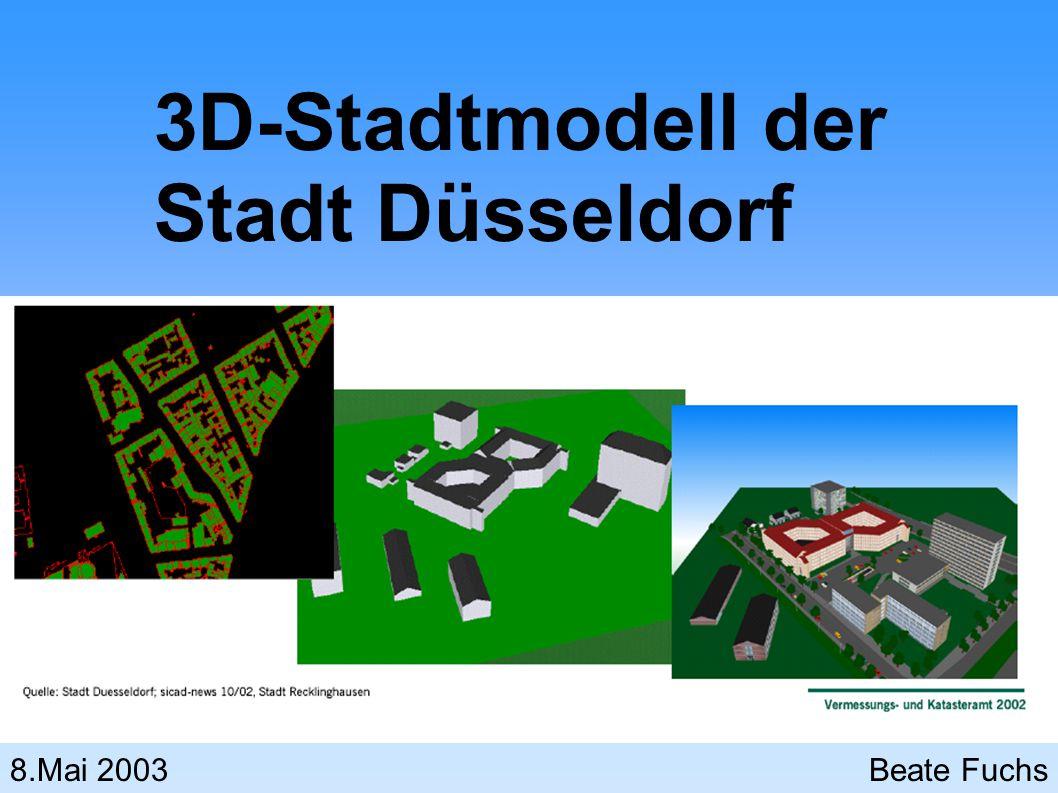 3D-Stadtmodell der Stadt Düsseldorf 8.Mai 2003Beate Fuchs