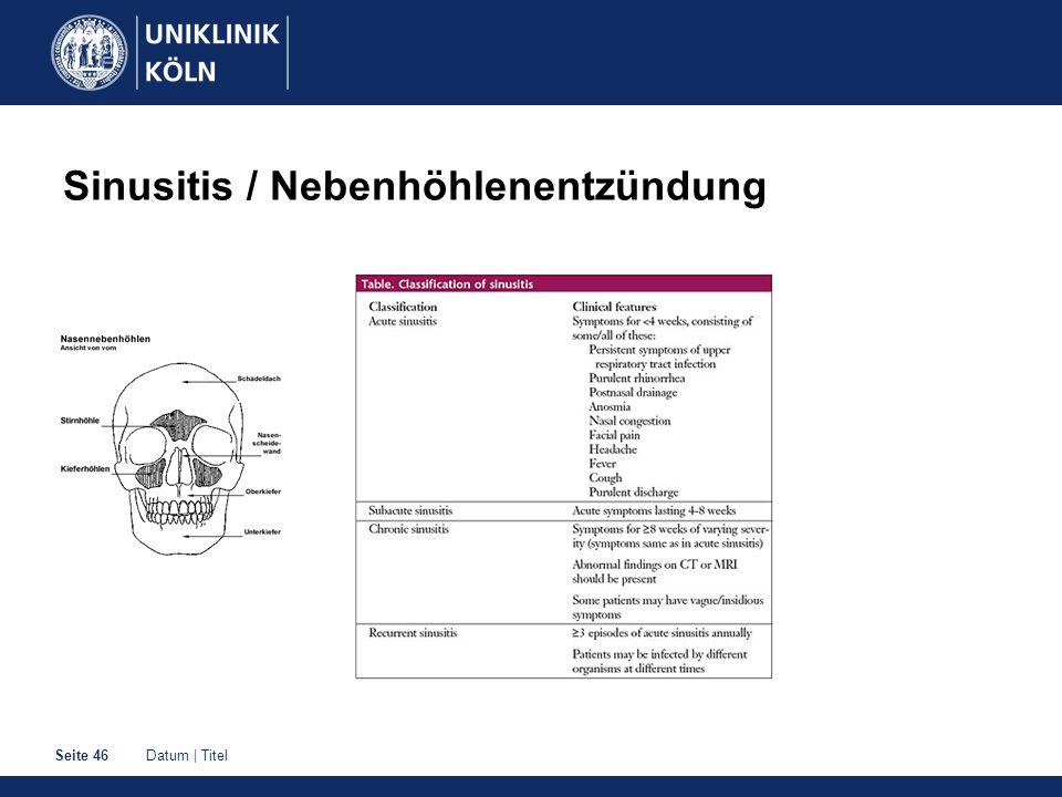 Datum | TitelSeite 46 Sinusitis / Nebenhöhlenentzündung