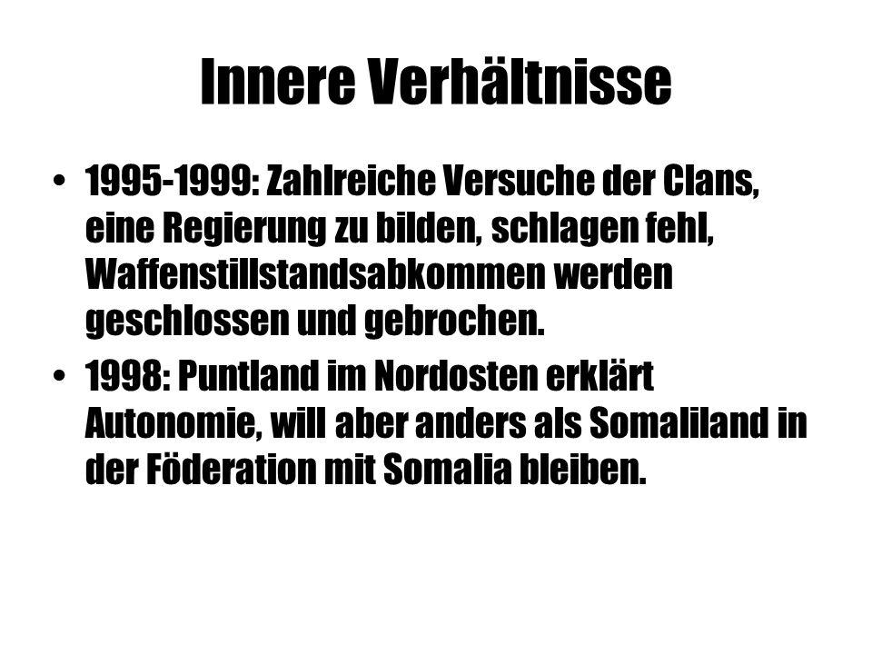 Innere Verhältnisse 1995-1999: Zahlreiche Versuche der Clans, eine Regierung zu bilden, schlagen fehl, Waffenstillstandsabkommen werden geschlossen und gebrochen.