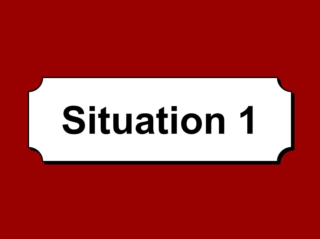 Situation 1