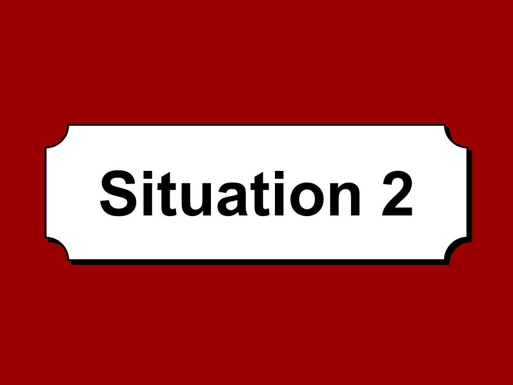 Situation 2