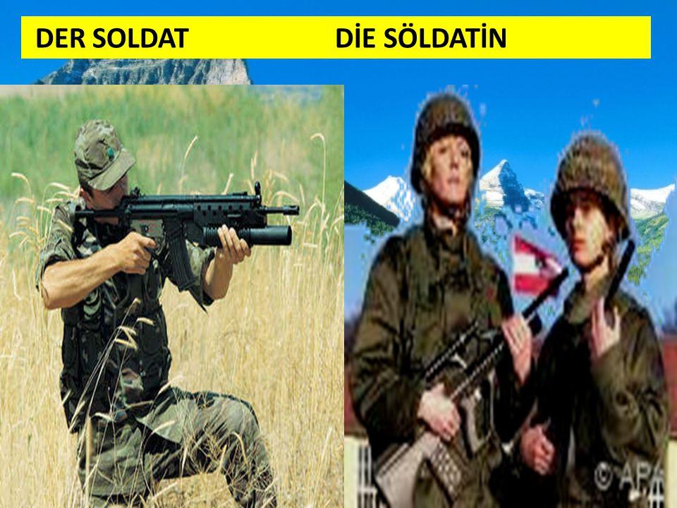 DER SOLDAT DİE SÖLDATİN