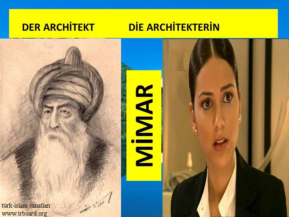 DER ARCHİTEKT DİE ARCHİTEKTERİN MİMAR