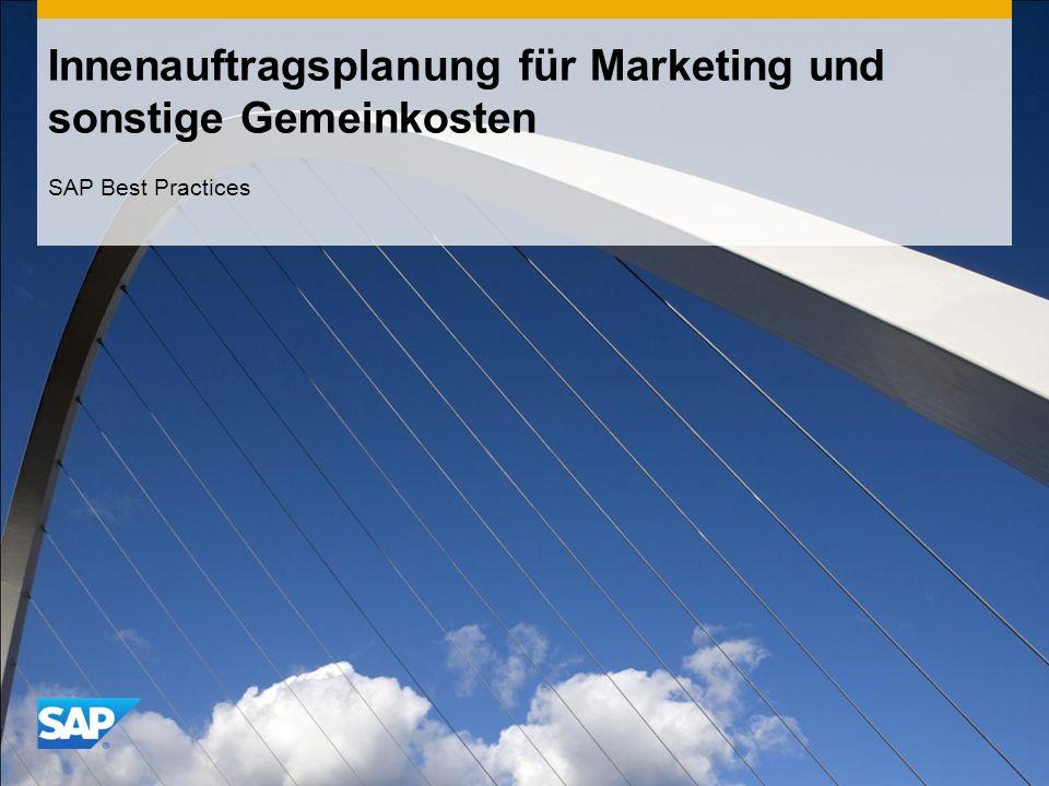 Innenauftragsplanung für Marketing und sonstige Gemeinkosten SAP Best Practices