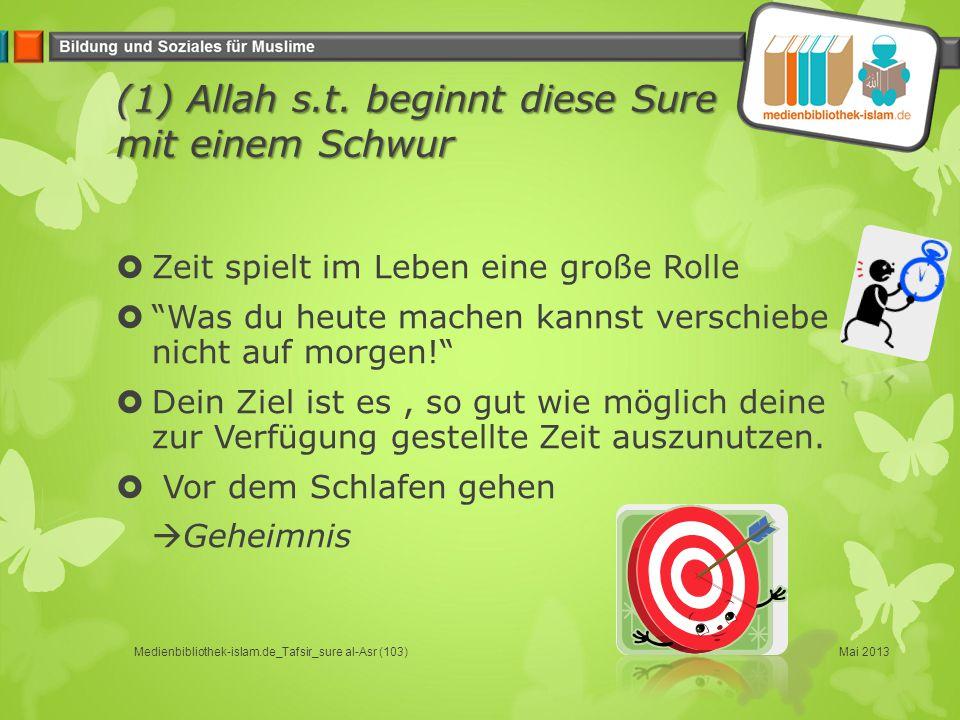 (1) Allah s.t.