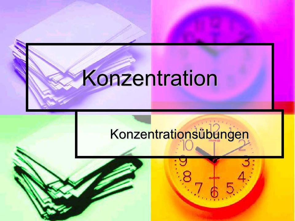 Konzentration Konzentrationsübungen
