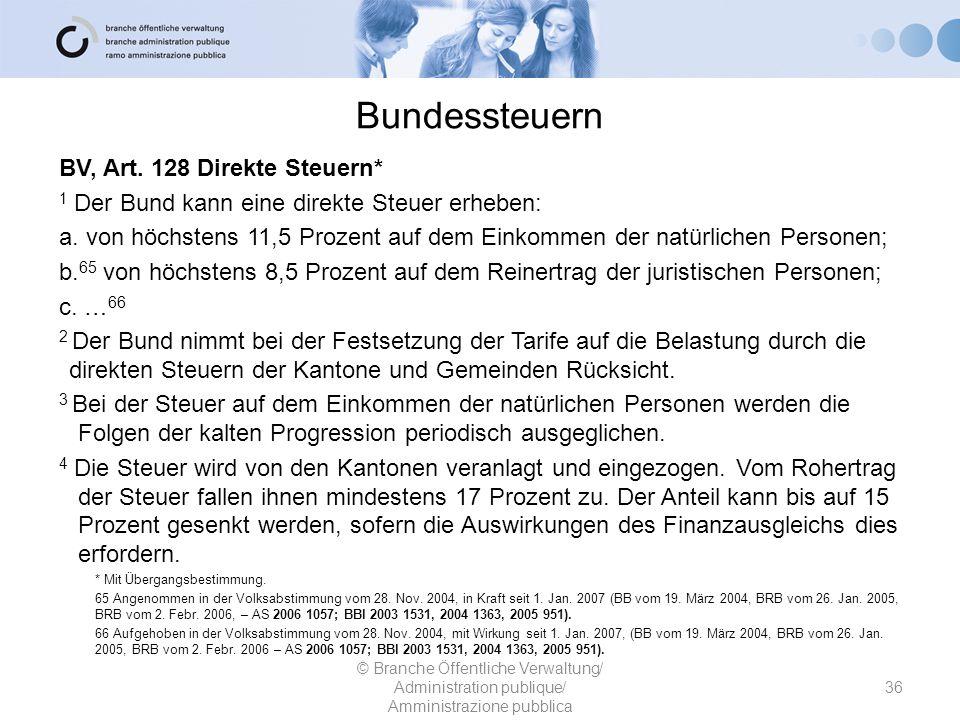 Bundessteuern BV, Art. 128 Direkte Steuern* 1 Der Bund kann eine direkte Steuer erheben: a. von höchstens 11,5 Prozent auf dem Einkommen der natürlich
