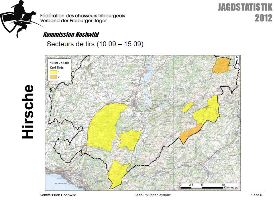 Seite 6 Kommission Hochwild Jean-Philippe Seydoux JAGDSTATISTIK 2012 Kommission Hochwild Hirsche