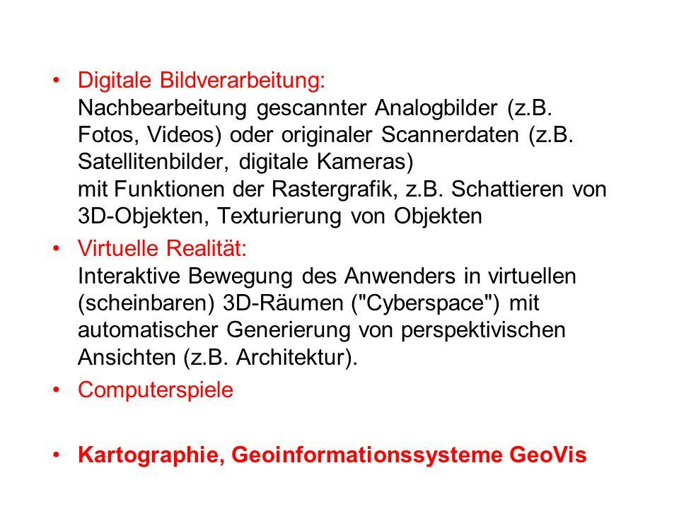 Digitale Bildverarbeitung: Nachbearbeitung gescannter Analogbilder (z.B. Fotos, Videos) oder originaler Scannerdaten (z.B. Satellitenbilder, digitale