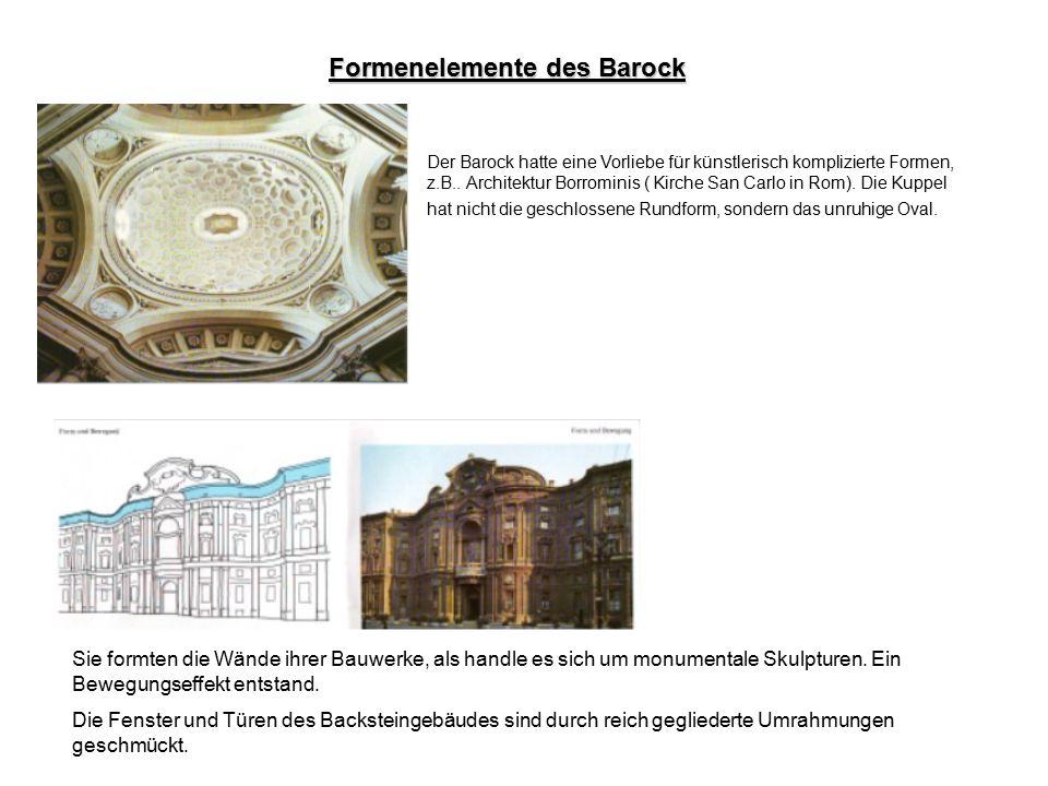 Architektur im Barock Die Kunst des Barock herrschte während des 17.