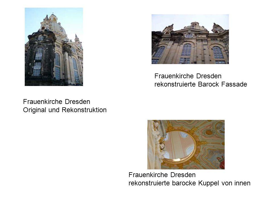 Beispiele Barocke Architektur in Dresden Frauenkirche Frauenkirche Dresden nach der Restaurierung bzw.