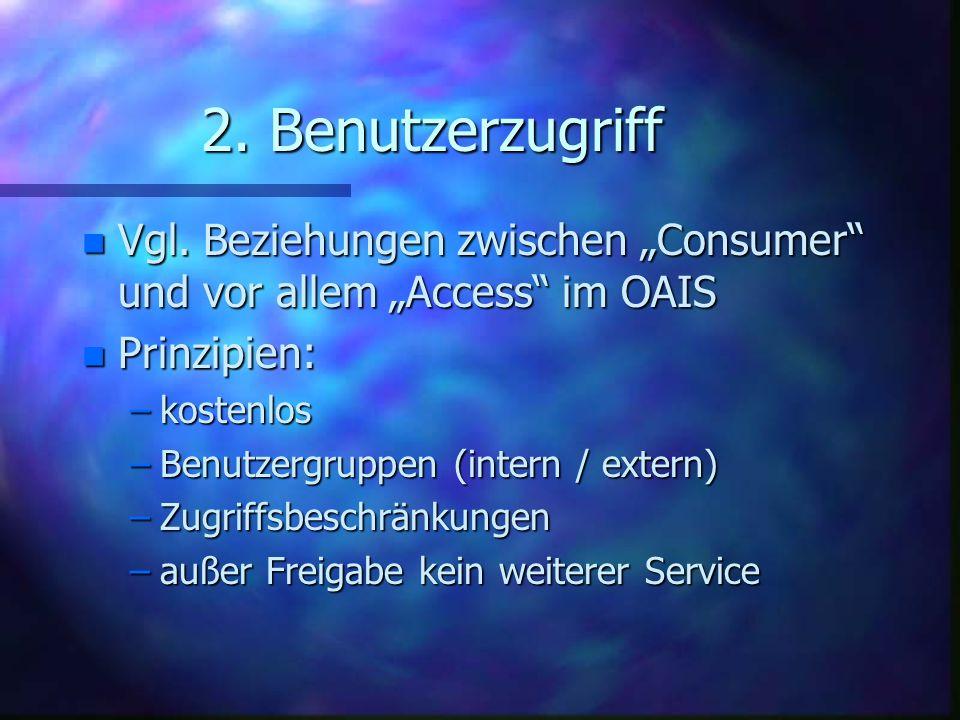 2.Benutzerzugriff n Vgl.