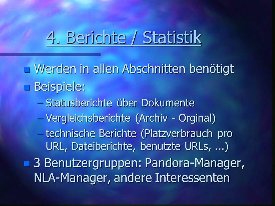 4.Berichte / Statistik 4.