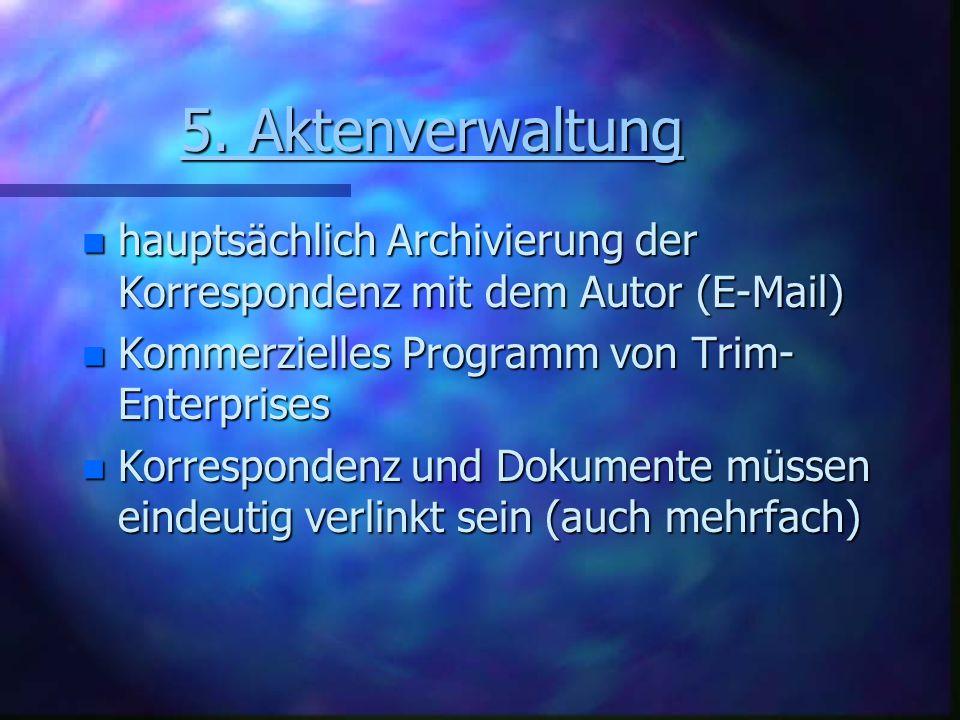 5.Aktenverwaltung 5.