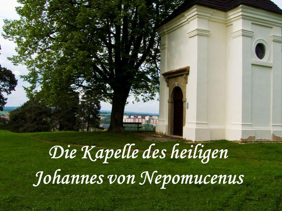 Die Kapelle des heiligen Johannes von Nepomucenus