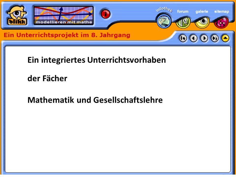 Formatvorlage des Untertitelmasters durch Klicken bearbeiten 30.05.11 Ein integriertes Unterrichtsvorhaben der Fächer Mathematik und Gesellschaftslehre