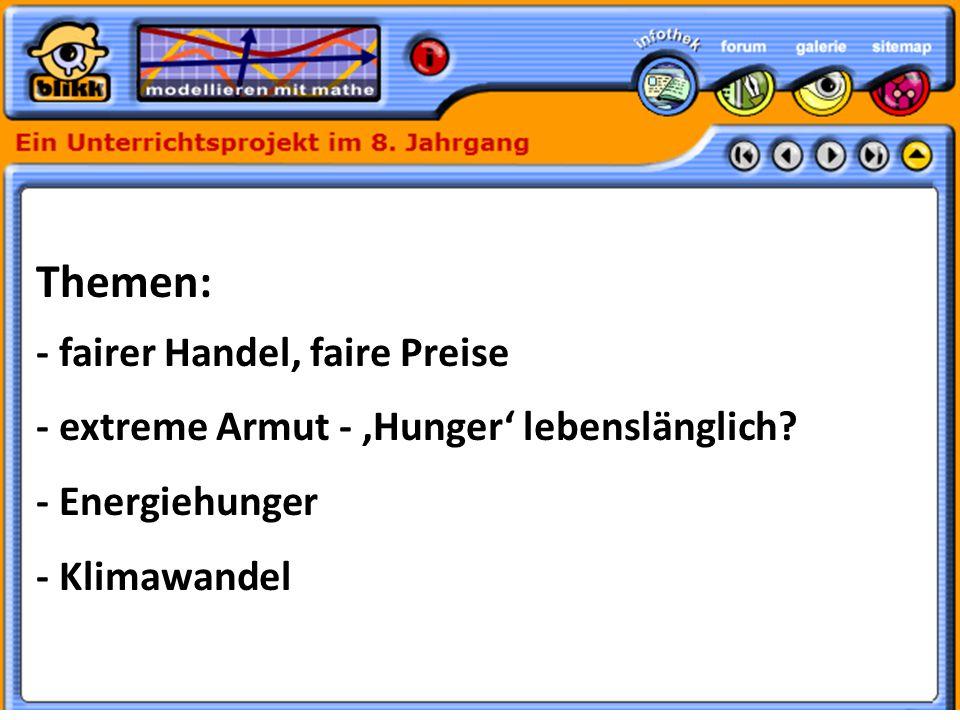 Formatvorlage des Untertitelmasters durch Klicken bearbeiten 30.05.11 Themen: - fairer Handel, faire Preise - extreme Armut - 'Hunger' lebenslänglich.