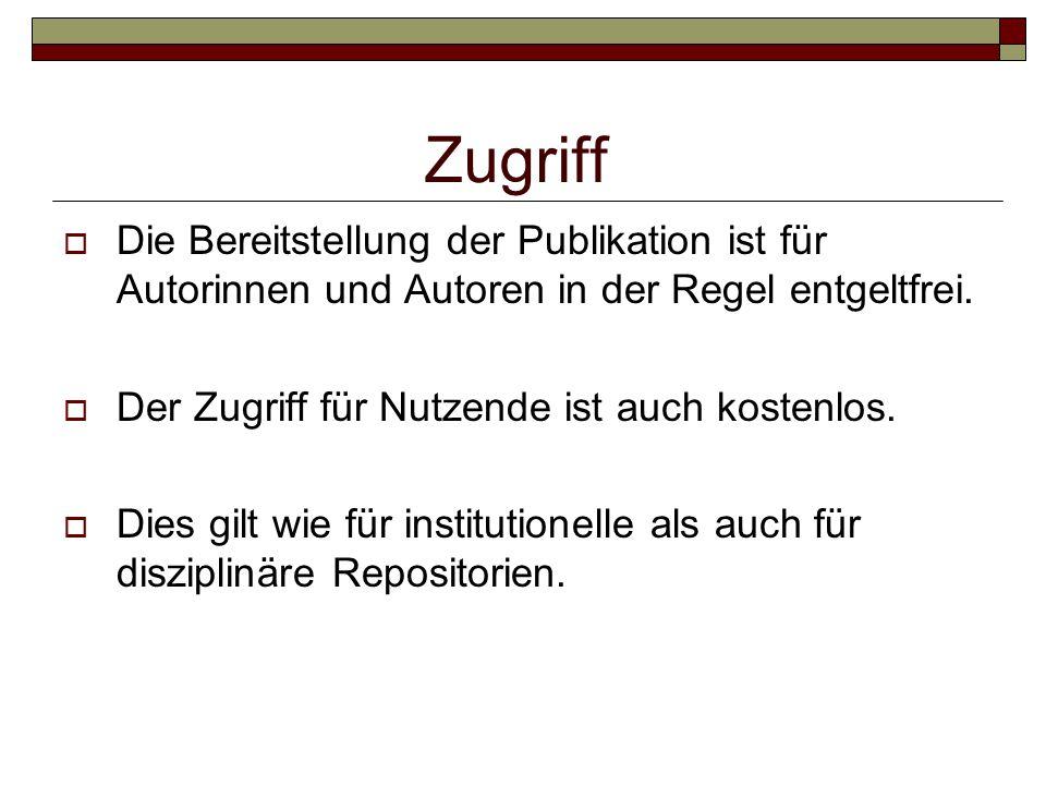 Zugriff  Die Bereitstellung der Publikation ist für Autorinnen und Autoren in der Regel entgeltfrei.  Der Zugriff für Nutzende ist auch kostenlos. 