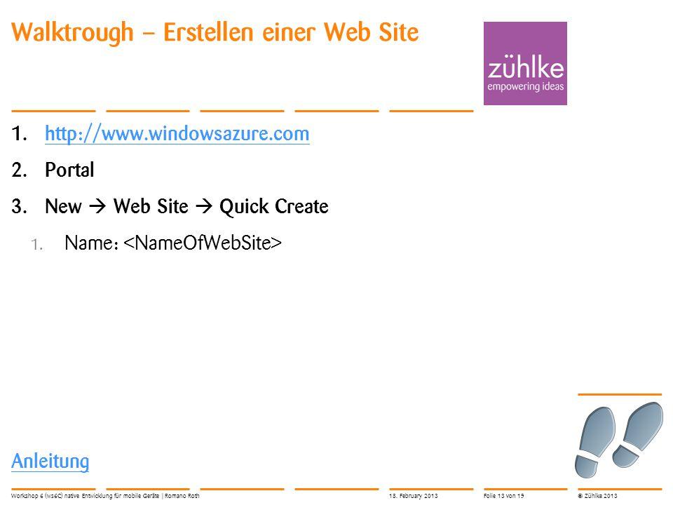 © Zühlke 2013 Walktrough – Erstellen einer Web Site 1.