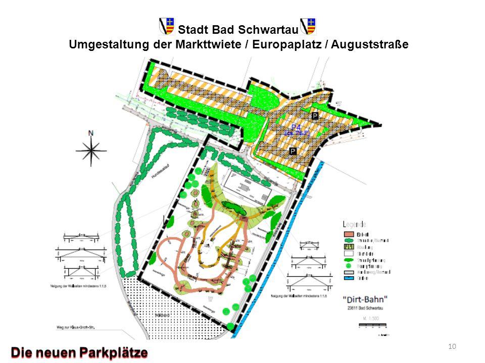 Stadt Bad Schwartau Umgestaltung der Markttwiete / Europaplatz / Auguststraße 10