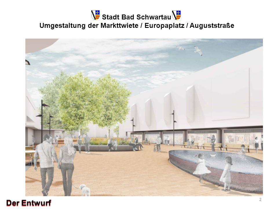 Stadt Bad Schwartau Umgestaltung der Markttwiete / Europaplatz / Auguststraße 2