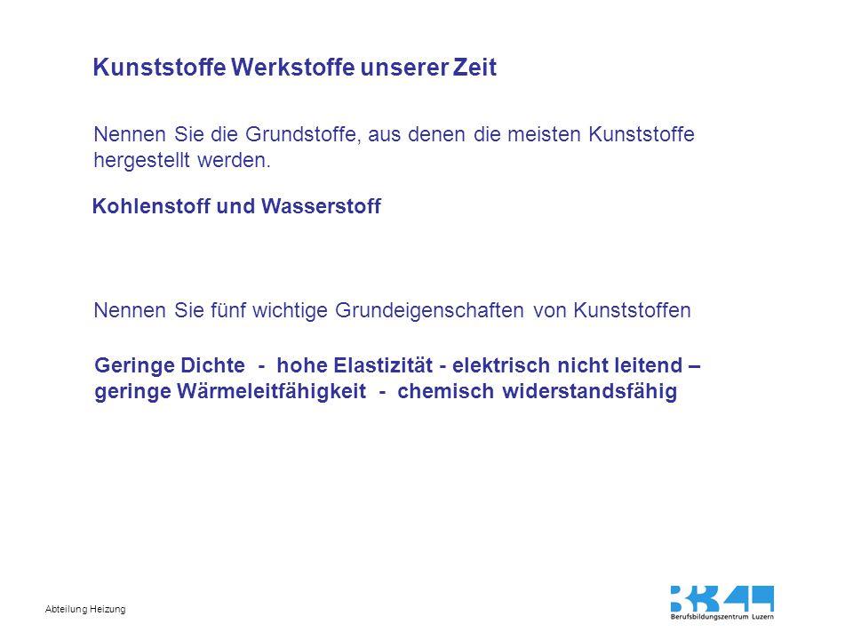 Abteilung Heizung  Geringe Dichte  leichte Transport- und Lagerbebehälter, leichte Baumaterialien.