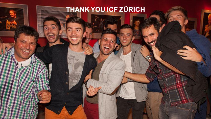 THANK YOU ICF ZÜRICH