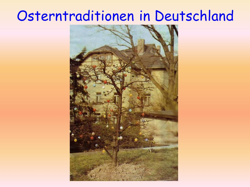 Osterntraditionen in Deutschland