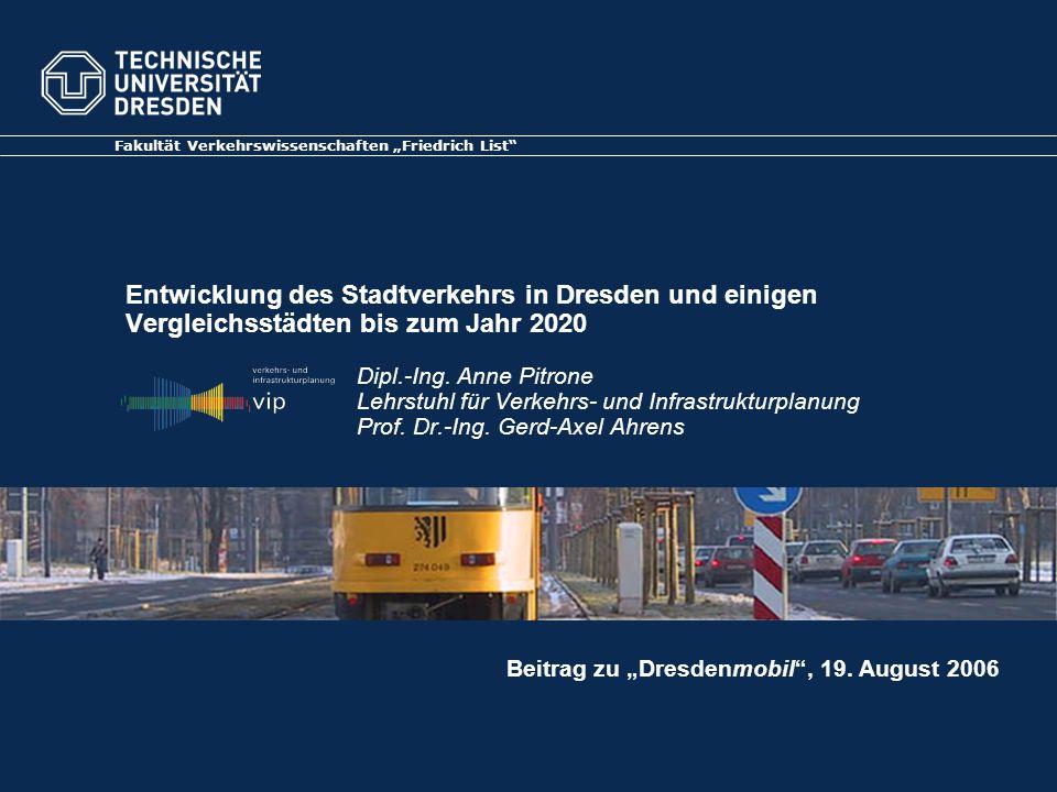 Entwicklung des Stadtverkehrs in Dresden und einigen Vergleichsstädten bis zum Jahr 2020 Rahmenbedingungen des Verkehrs Wirtschaft und Einkommensentwicklung ZukünftigeVerkehrsentwicklung in Dresden …und vieles mehr Energiekosten Verkehrsangebot Demografische Entwicklung, z.B.