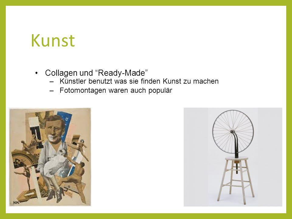 """Kunst Collagen und """"Ready-Made"""" –Künstler benutzt was sie finden Kunst zu machen –Fotomontagen waren auch populär"""