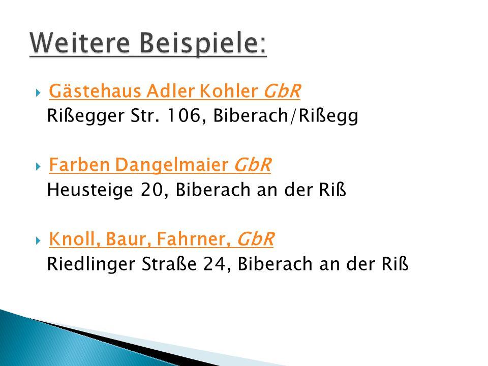  Gästehaus Adler Kohler GbR Gästehaus Adler Kohler GbR Rißegger Str. 106, Biberach/Rißegg  Farben Dangelmaier GbR Farben Dangelmaier GbR Heusteige 2