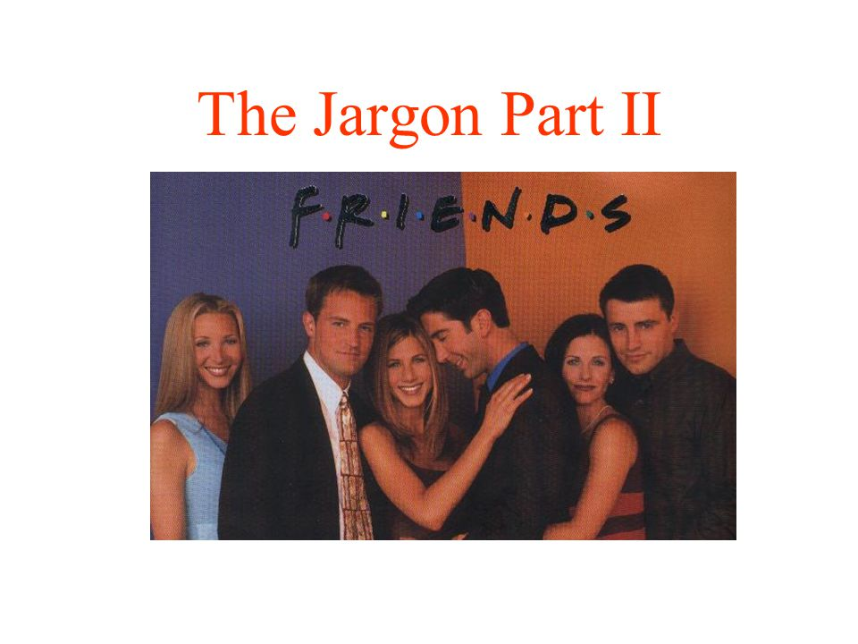 The Jargon Part II