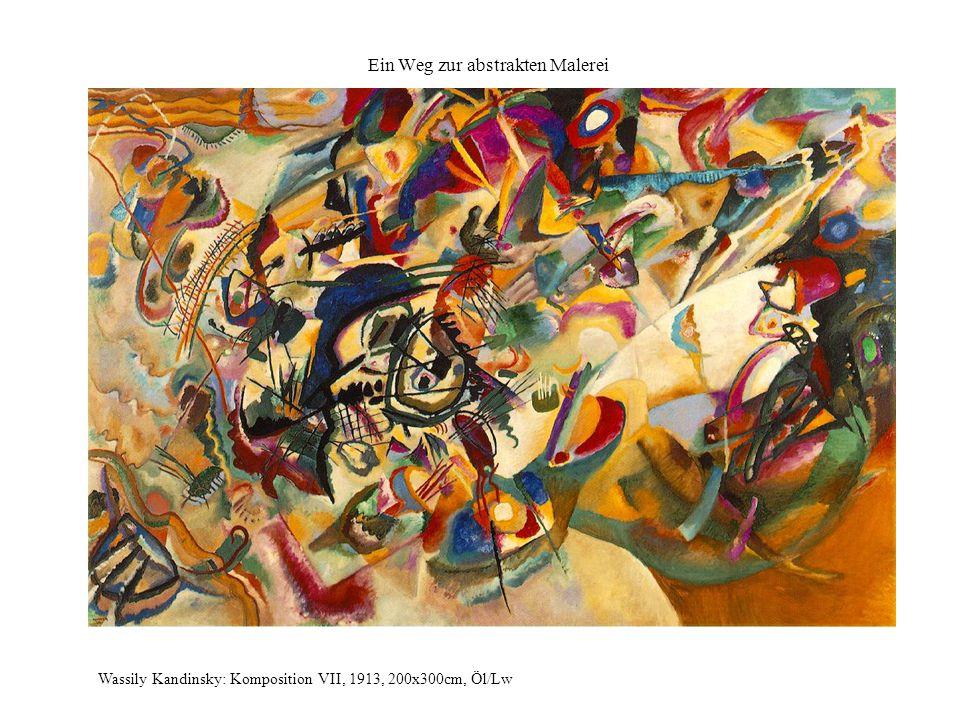 Ein Weg zur abstrakten Malerei Wassily Kandinsky: Komposition VII, 1913, 200x300cm, Öl/Lw