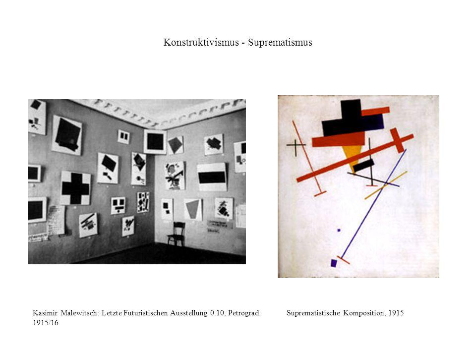 Konstruktivismus - Suprematismus Kasimir Malewitsch: Letzte Futuristischen Ausstellung 0.10, Petrograd 1915/16 Suprematistische Komposition, 1915