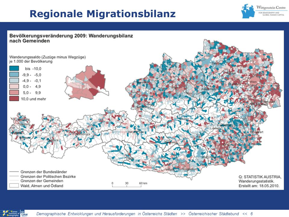 Regionale Migrationsbilanz Demographische Entwicklungen und Herausforderungen in Österreichs Städten >> Österreichischer Städtebund << 6
