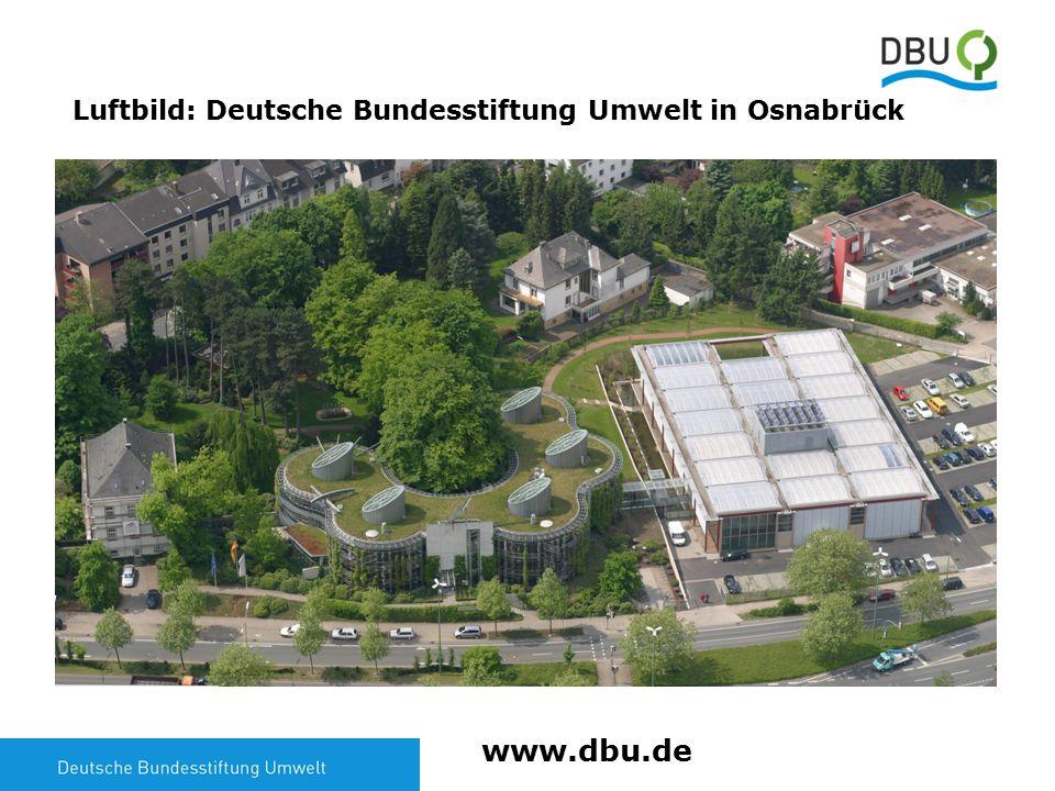 10 Luftbild: Deutsche Bundesstiftung Umwelt in Osnabrück www.dbu.de