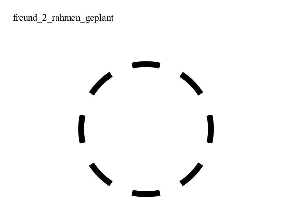 freund_2_rahmen_geplant