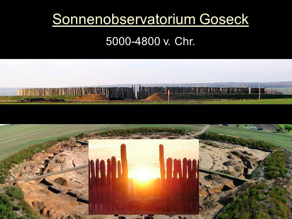 Sonnenobservatorium Goseck 5000-4800 v. Chr.
