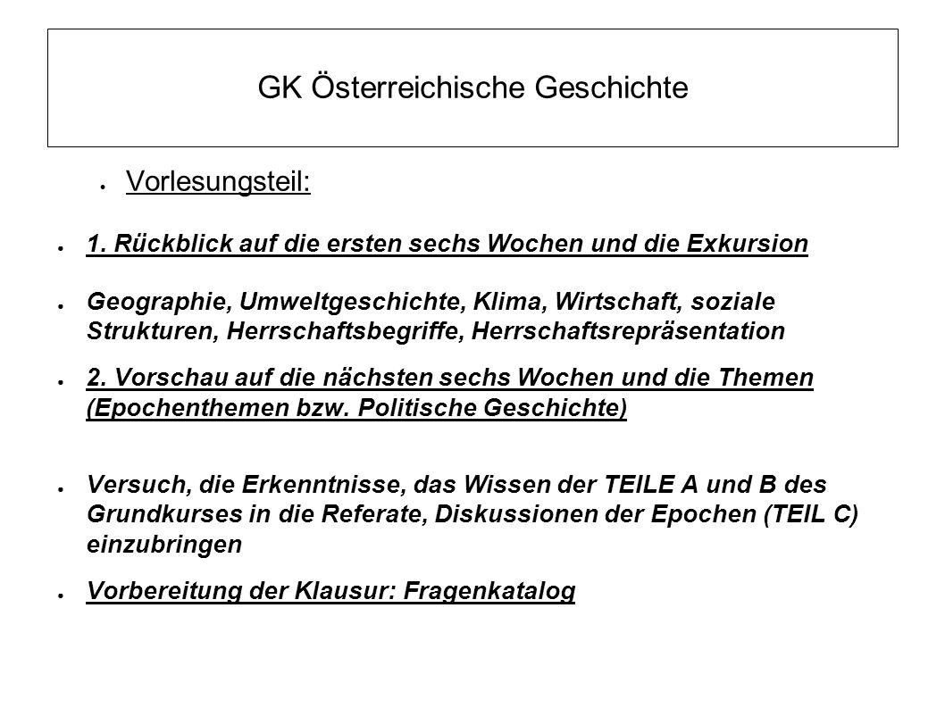 GK Österreichische Geschichte ● TEIL C: EPOCHEN ● Woche 8: (9.