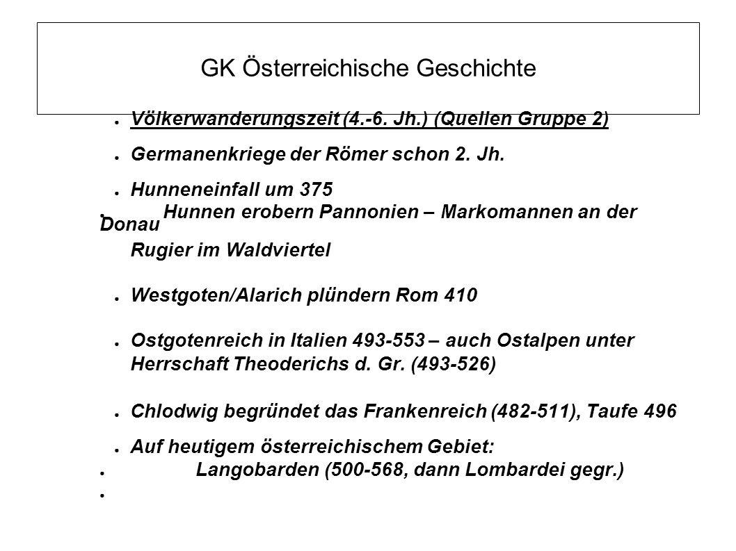 GK Österreichische Geschichte ● Christianisierung Österreichs (Quellen Gruppe 3) (7.-10.