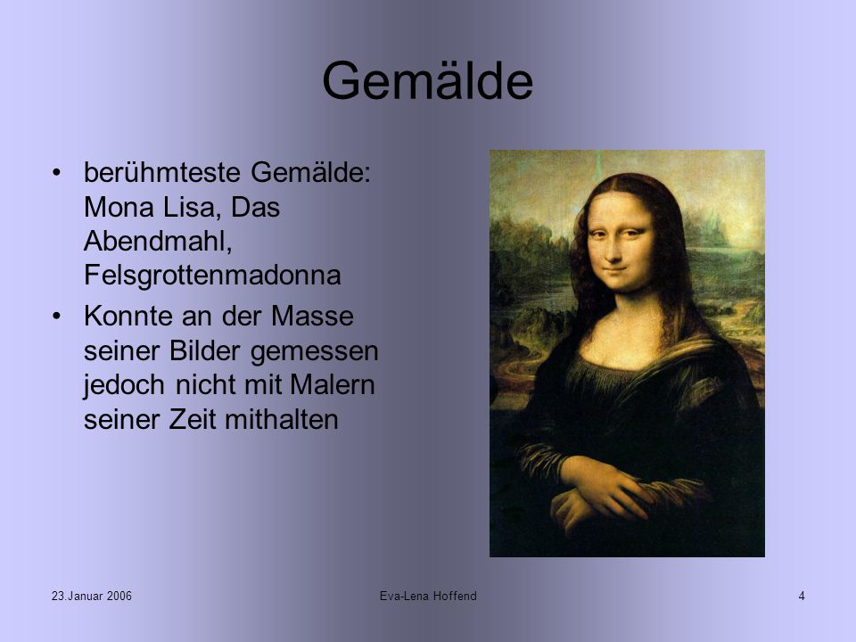 23.Januar 2006Eva-Lena Hoffend5 Erfindungen da Vinci konstruierte Pumpen, Bohrmaschinen, Hobel- und Sägemaschinen, Baggermaschinen und Schleusen Garnverteiler der Spinnmaschine