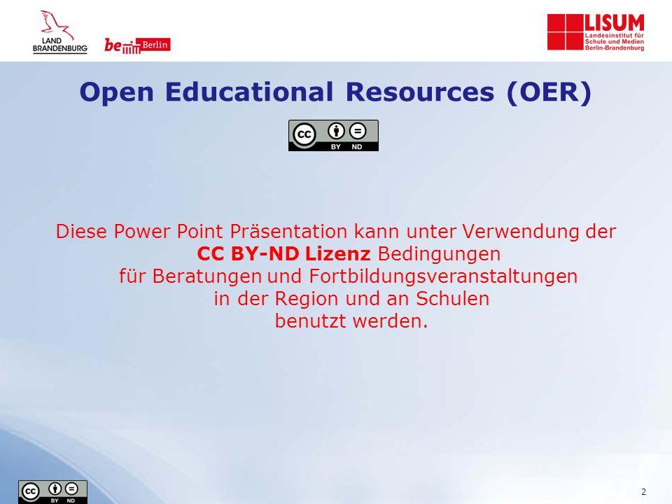 Open Educational Resources (OER) Diese Power Point Präsentation kann unter Verwendung der CC BY-ND Lizenz Bedingungen für Beratungen und Fortbildungsveranstaltungen in der Region und an Schulen benutzt werden.