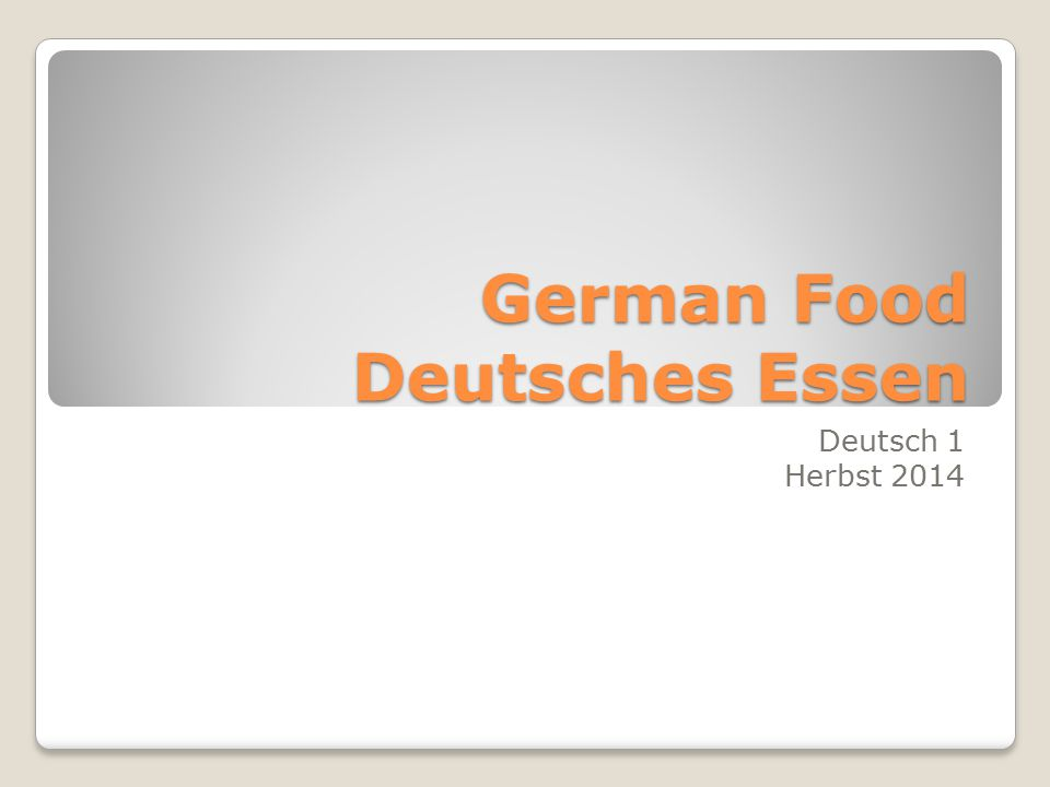 German Food Deutsches Essen Deutsch 1 Herbst 2014