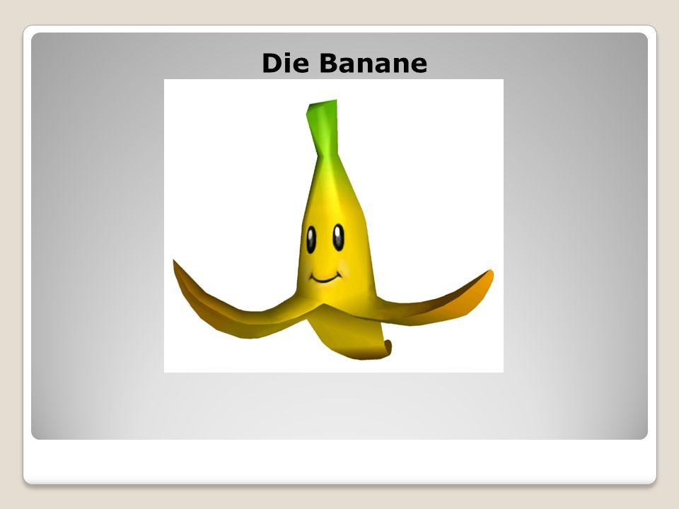Die Banane
