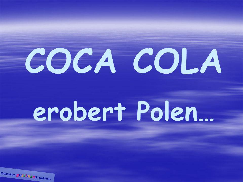 COCA COLA erobert Polen…