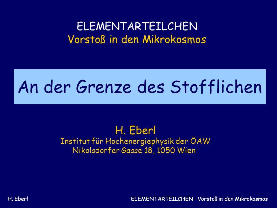 H. EberlElementarteilchen - Vorstoß in den Mikrokosmos Symmetrien-Erhaltungssätze