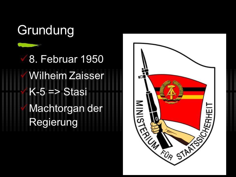 Grundung 8. Februar 1950 Wilheim Zaisser K-5 => Stasi Machtorgan der Regierung